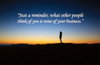 Just-a-reminder-what-other-people-think-of-you-is-none-of-your-business-Ze-Frank